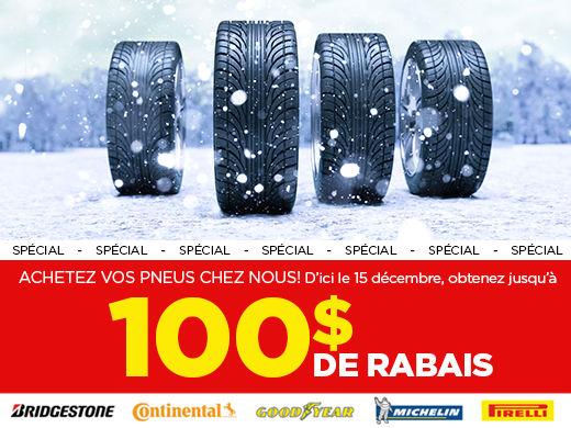 Jusqu'à 100$ de rabais sur les pneus
