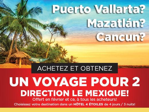 Voyage au Mexique à l'achat d'un véhicule!