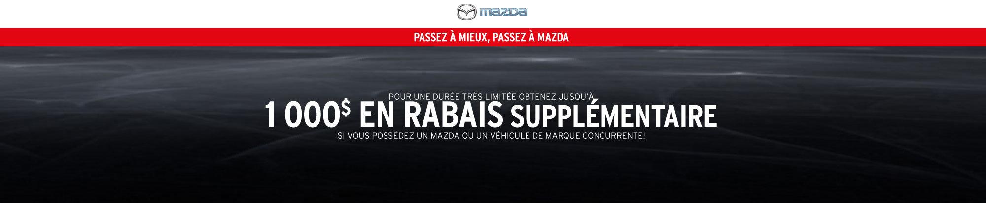 Passez à mieux... Passez à Mazda