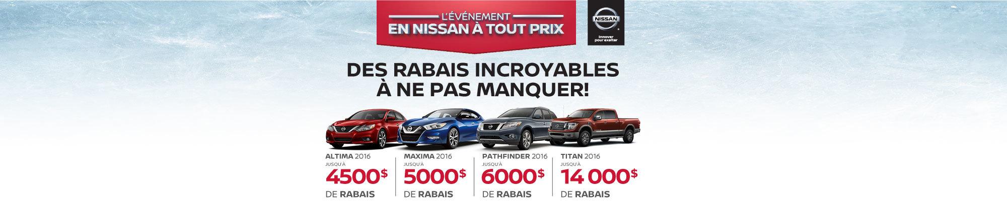 Rabais incroyables sur nos derniers Nissan 2016