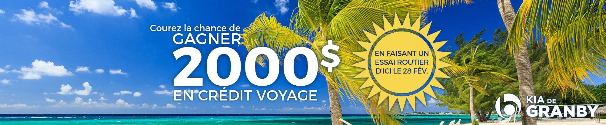 Courez la chance de gagner un crédit voyage!