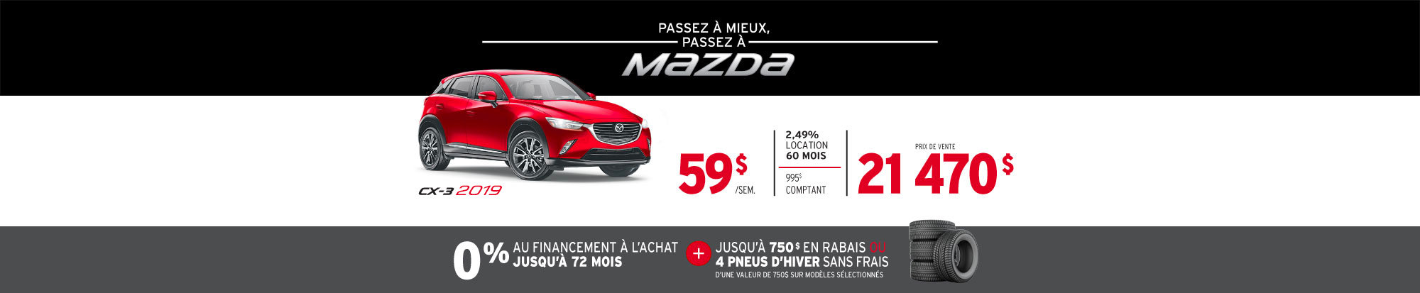 PASSEZ À MIEUX – PASSEZ AU GROUPE BEAUCAGE MAZDA avec le MAZDA CX-3 2019 web