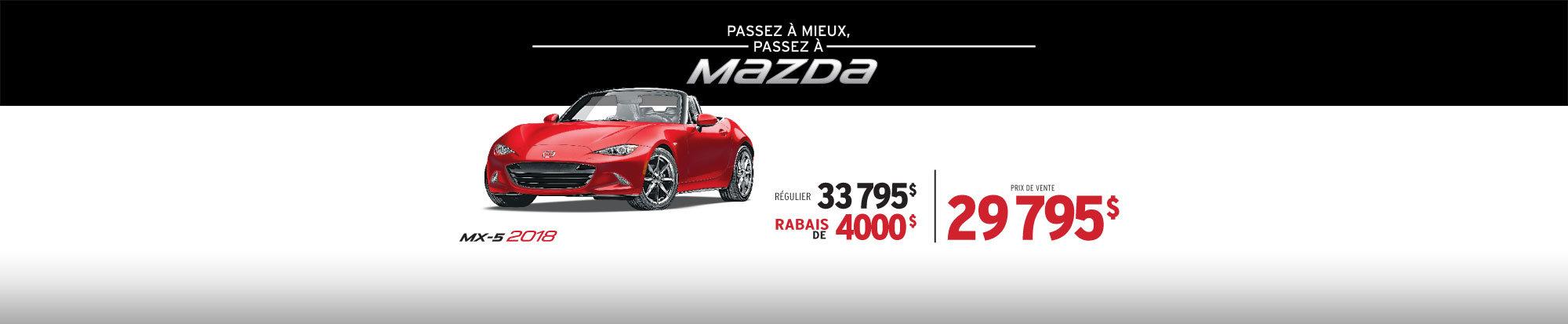 PASSEZ À MIEUX – PASSEZ AU GROUPE BEAUCAGE MAZDA avec la MAZDA MX-5 2018 web