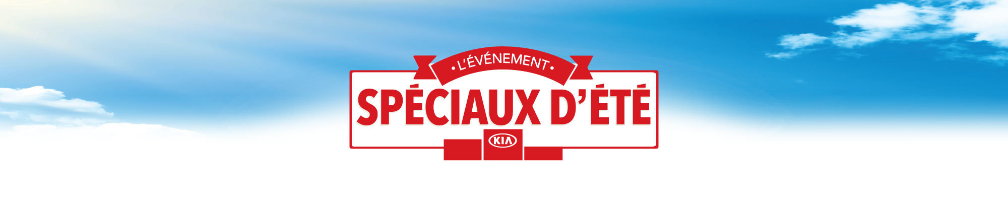 L'événement SPÉCIAUX D'ÉTÉ Kia web