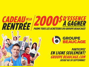Gagnez 2000$ d'essence grâce au Groupe Beaucage