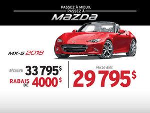 PASSEZ À MIEUX – PASSEZ AU GROUPE BEAUCAGE MAZDA avec la MAZDA MX-5 2018