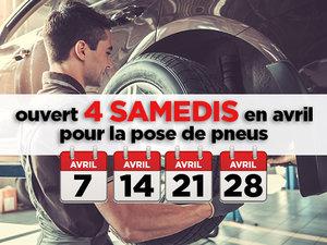 Ouvert 4 samedis en avril pour le changement de pneus!