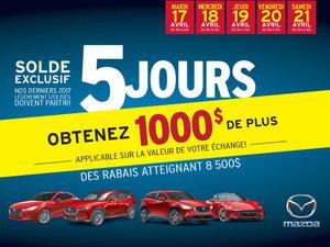 Solde exclusif de 5 jours Mazda!
