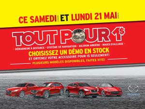 TOUT POUR 1$ Au Groupe Beaucage Mazda