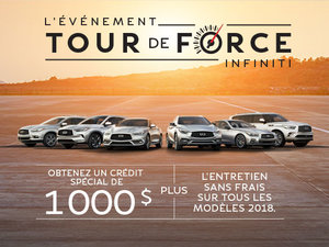 L'événement TOUR DE FORCE d'Infiniti Sherbrooke est en cours!